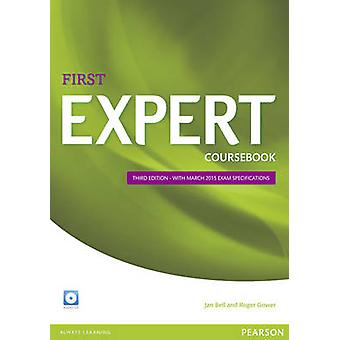 Expert First 3rd Edition Coursebook with CD Pack (3rd edition) by Jan