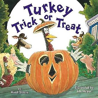 Turkey Trick or Treat by Wendi Silvano - Lee Harper - 9781477849743 B