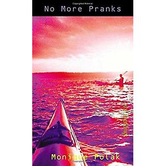 No More Pranks by Monique Polak - 9781551433158 Book