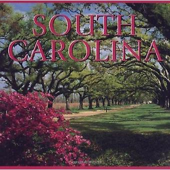 South Carolina by Mike Chilton - Helen Stortini - 9781552857250 Book