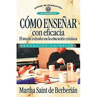 C�mo Ense�ar Con Eficacia by C�mo Ense�ar Con Efi