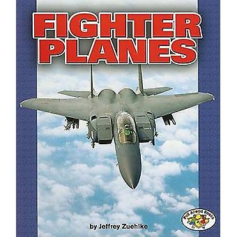 Fighter Planes by Jeffrey Zuehlke - 9780822528739 Book