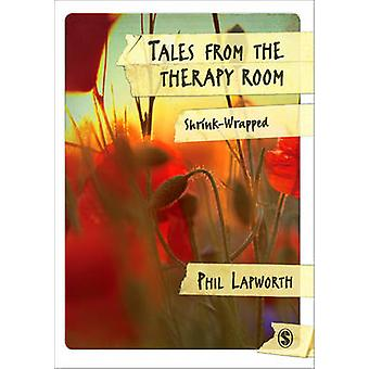 Tales from the Therapy Room - Shrink-wrapped by Phil Lapworth - 978085