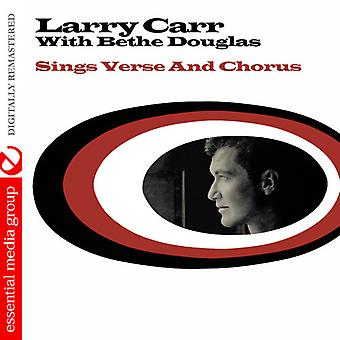 Carr, Larry / Douglas, Bethe - Sings Verse & Chorus [CD] USA import