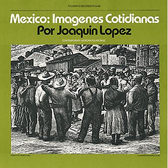 Joaquin Lopez - Mexico: Imagenes Cotidianas: Contemporary Mexican [CD] USA import