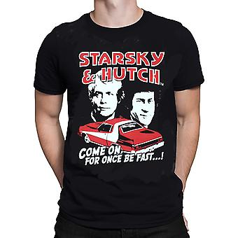 Hybris Starsky & Hutch COME ON, FOR ONCE BE FAST...! T-Shirt