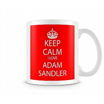 Hålla lugna jag älskar Adam Sandler tryckt mugg