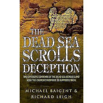 O mar morto rola decepção por Michael Baigent - Richard Leigh - 9