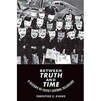 Tra verità e tempo - una storia della televisione centrale sovietica da Chr