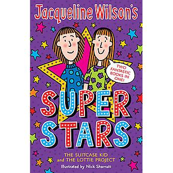 Jacqueline Wilson's Superstars -  -The Suitcase Kid - - AND  -The Lottie P