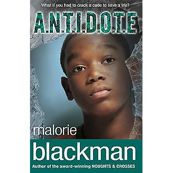 A.N.T.I.D.O.T.E. by Malorie Blackman - 9780552551687 Book