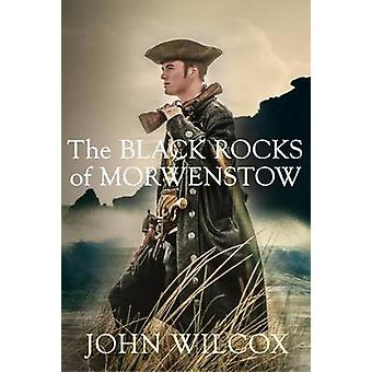 The Black Rocks of Morwenstow by John Wilcox - 9780749017392 Book