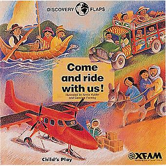 Come and Ride with Us by Annie Kubler - Caroline Formby - Oxfam - 978