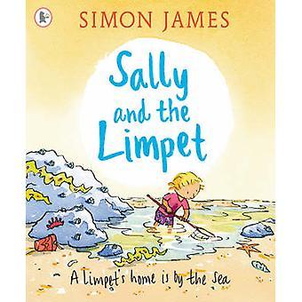 Sally and the Limpet by Simon James - Simon James - 9781406308464 Book