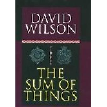 The Sum of Things by David Wilson - 9781862271340 Book