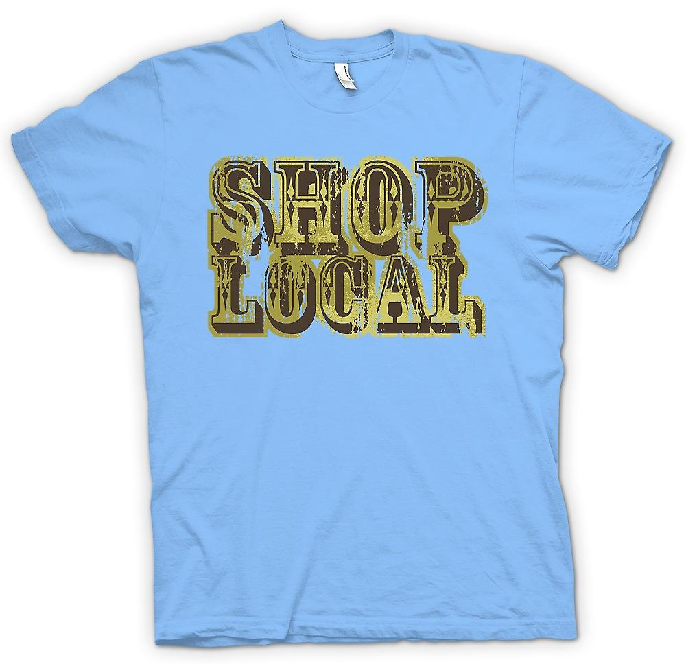 Mens T-shirt - Shop Local - lustig
