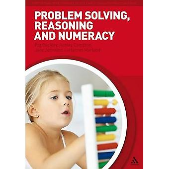 Problem Solving - Reasoning and Numeracy by Pat Beckley - Ashley Comp