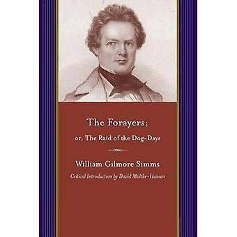 Forayers av William Gilmore Simms - David Moltke-Hansen - Beverly