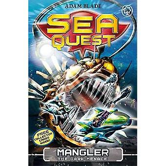 Sea Quest Mangler la minaccia oscura di Adam Blade