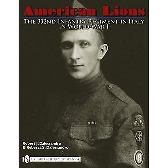 I leoni americani: Il 332i Regiment della fanteria in Italia nella prima guerra mondiale