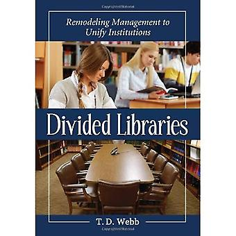 Divided Libraries