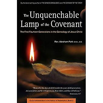 Unquenchable Lamp of the Covenant: The First Fourteen Generations in the Genealogy of Jesus Christ (History of...