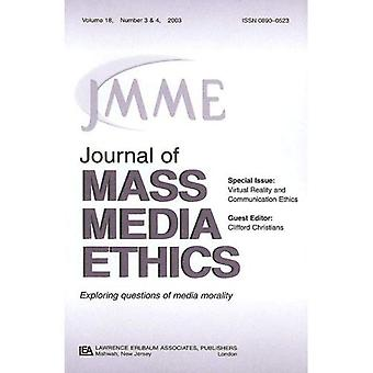Virtual Reality and Communication Ethics (Special Issue of