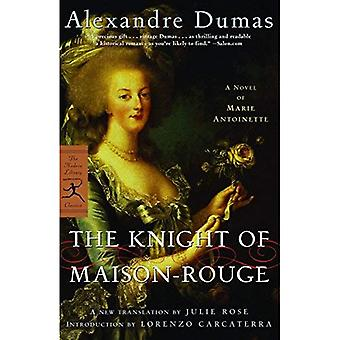 The Knight of Maison-Rouge (Modern Library)