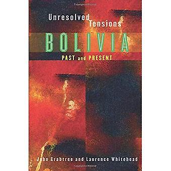 Onopgeloste spanningen: Bolivia verleden en heden (Pitt Latijns-Amerikaanse serie): Bolivia verleden en heden (Pitt Latijns-Amerikaanse serie)