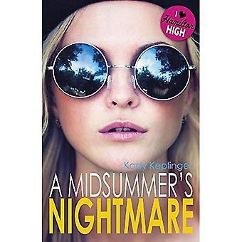 Hamilton High: A Midsummer's Nightmare - Hamilton High
