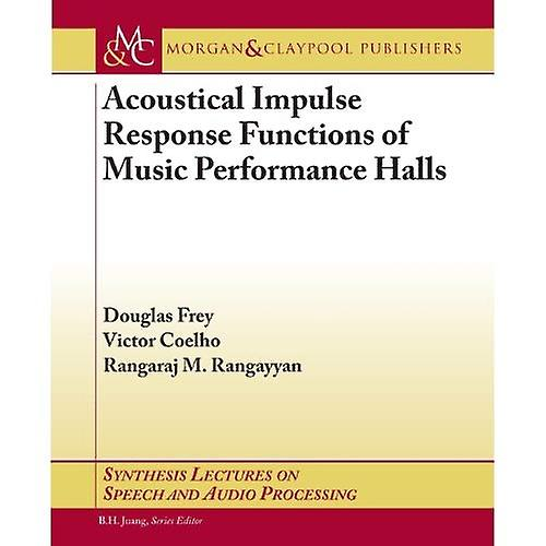 Acoustical Impulse Response Functions of Music Perforhommece Halls
