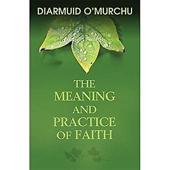 Le sens et la pratique de la foi: