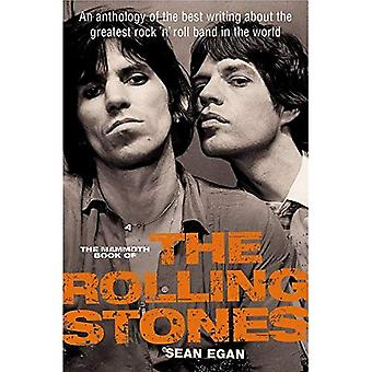 Mammoth boken av de rullande stenarna: en antologi av de bästa skriver om den största rock n' roll-bandet i världen (Mammoth böcker)