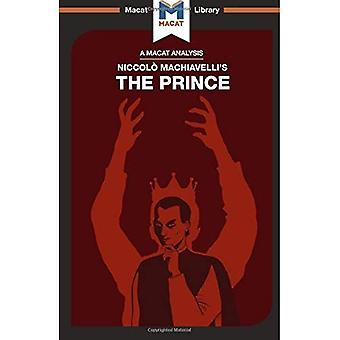 The Prince (The Macat Library)