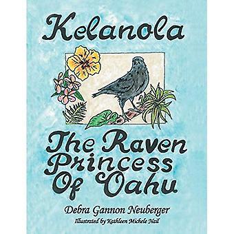 Kelanola, die Raben Prinzessin von Oahu