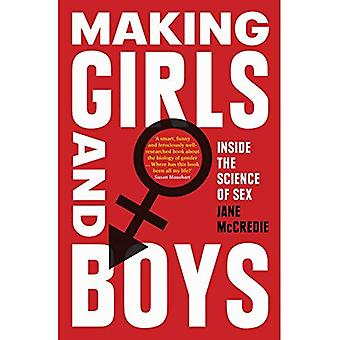 Making Girls and Boys: Inside the Science of Sex
