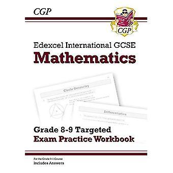 Nuevo Edexcel internacional GCSE matemáticas grado 8-9 dirigidas examen práctica libro (incluye respuestas)