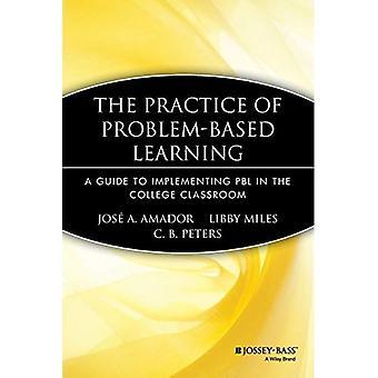 Apprentissage basé sur la pratique du problème: un Guide pour la mise en œuvre de PBL dans la salle de classe de collège (JB Anker)