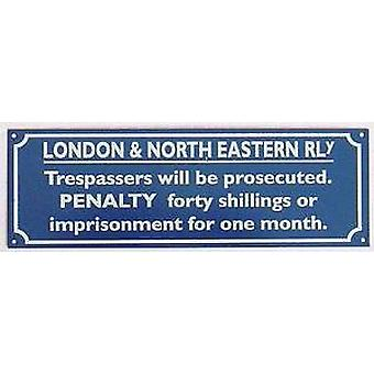 LNER Trespassers enamelled steel wall sign   (dp)