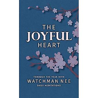 The Joyful Heart: Through the Year with Watchman Nee