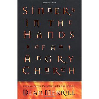 خطاه في أيدي كنيسة غاضب-إيجاد طريقة أفضل إينفل