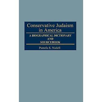 Judaísmo conservador na América um dicionário biográfico e Sourcebook por Susan nascimento & Pamela