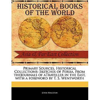 Skizzen von Persien von Thejournals der Atraveller im Osten von Malcolm & John
