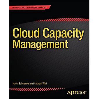Cloud Capacity Management by Sabharwal & Navin