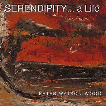 Serendipity... a Life by WatsonWood & Peter
