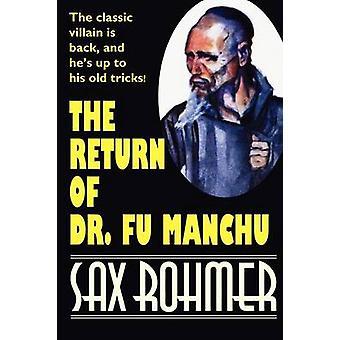 The Return of Dr. Fu Manchu by Rohmer & Sax