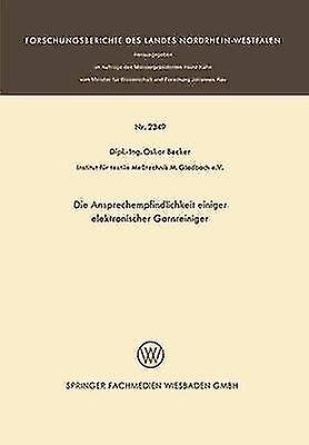 Die Ansprechempfindlichkeit Einiger Elektronischer Garnreiniger by Becker & Oskar