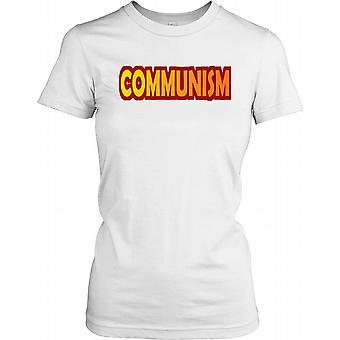 Kommunisme - politiske damer T skjorte