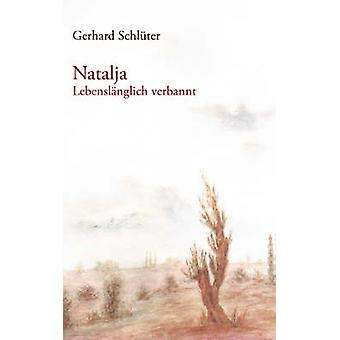 Schlter ・ ゲルハルトによる Natalja