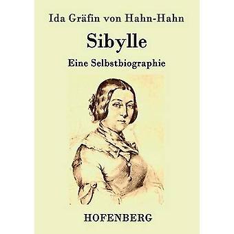 Sibylle by Ida Grfin von HahnHahn